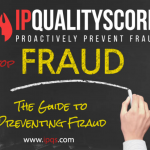 A Guide To Preventing Affiliate & Ad Fraud by IPQualityScore