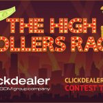 ClickDealer Launches Its Biggest Contest This Year – The High Rollers Race!
